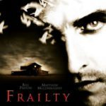 October Horrors 2017 Day 19 – Frailty (2001)
