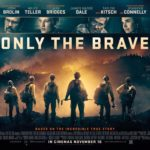 Second Opinion – Only the Brave (2017)