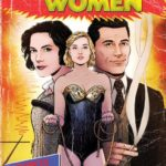 Watch the NYCC trailer for Professor Marston & The Wonder Women