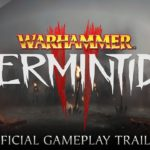 Fatshark release details and gameplay trailer for Warhammer: Vermintide II
