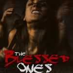 Movie Review – The Blessed Ones (2016)