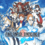 Final Fantasy Dimensions II arrives on Android and iOS