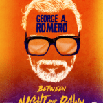 Giveaway – Win George A. Romero: Between Night and Dawn box set – NOW CLOSED