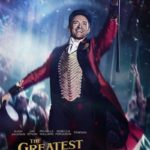 Movie Review – The Greatest Showman (2017)