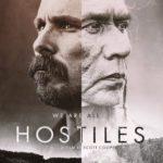 Movie Review – Hostiles (2017)