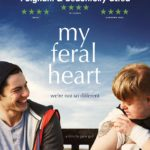 DVD Review – My Feral Heart (2016)