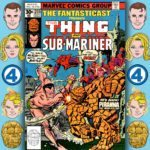 The Fantasticast #255 – Marvel Two-in-One #28 – In The Power Of The Piranha