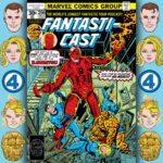 The Fantasticast #256 – Fantastic Four #184 – Aftermath: The Eliminator
