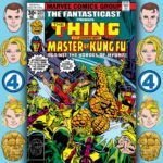 The Fantasticast #257 – Marvel Two-in-One #29 – Two Against HYDRA