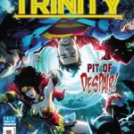 'Dark Destiny' concludes in Trinity #15, check out a preview here