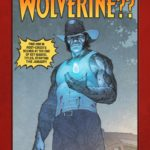 Marvel to explore the whereabouts of Wolverine this January
