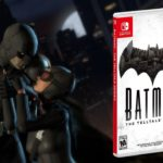 Batman : The Telltale Series coming to Nintendo Switch next week