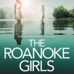 Book Review – The Roanoke Girls by Amy Engel