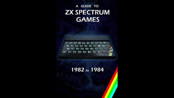A-Guide-to-ZX-Spectrum-Games-1982-to-1984-600x338