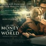 Second Opinion – All the Money in the World (2017)