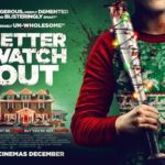 Movie Review – Better Watch Out (2016)