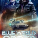 Movie Review – Blue World Order (2017)