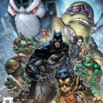 Preview of Batman/Teenage Mutant Ninja Turtles II #1