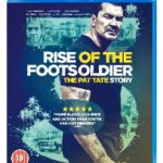 Blu-ray Review – Rise of the Footsoldier 3: The Pat Tate Story (2017)