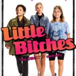Red band trailer and poster for Little Bitches starring Kiersey Clemons, Virginia Gardner and Jennette McCurdy
