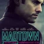 Poster and trailer for thriller Madtown starring Milo Ventimiglia