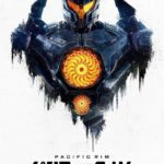 Gipsy Danger featured on new Pacific Rim Uprising international poster