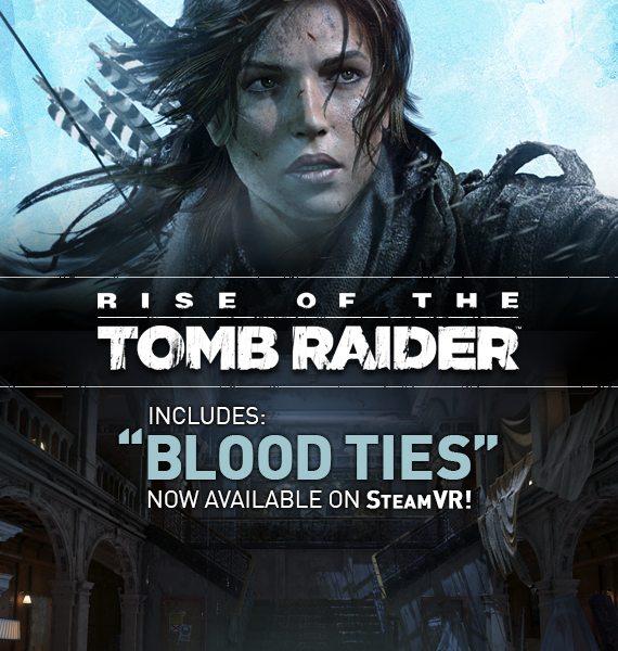 Lazos de Sangre de Rise of the Tomb Raider disponible para SteamVR