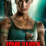 Alicia Vikander's Lara Croft features on new Tomb Raider poster