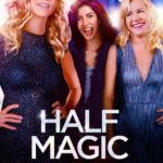 Movie Review – Half Magic (2018)