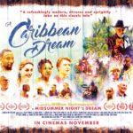 DVD Review – A Caribbean Dream (2017)