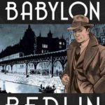 Titan and Hard Case Crime announce Babylon Berlin graphic novel