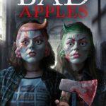 Horror movie Bad Apples gets a trailer, poster and images
