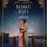 Movie Review – Basmati Blues (2017)