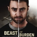 Trailer and posters for crime thriller Beast of Burden starring Daniel Radcliffe