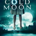 Giveaway – Win Cold Moon on DVD – NOW CLOSED