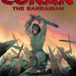 Conan makes a grand return to Marvel Comics