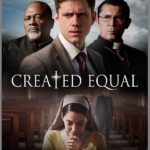 Poster and trailer for Created Equal, directed by Bill Duke