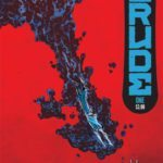 Image Comics and Skybound Entertainment announce Crude