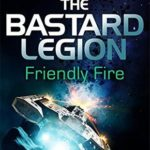 Book Review – Friendly Fire by Gavin G Smith
