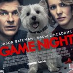 Jason Bateman and Rachel McAdams featured on new Game Night poster