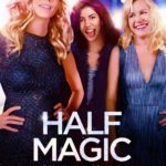 First poster for Heather Graham's directorial debut Half Magic