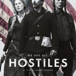 Movie Review – Hostiles (2018)