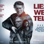 UK poster and images for Lies We Tell starring Gabriel Byrne and Harvey Keitel