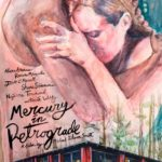 Movie Review – Mercury in Retrograde (2018)
