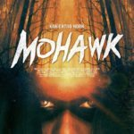 Movie Review – Mohawk (2017)