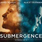 First poster and trailer for Submergence starring James McAvoy and Alicia Vikander