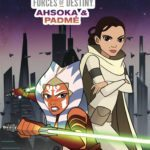 Comic Book Review – Star Wars: Forces of Destiny – Ahsoka & Padme