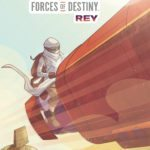 Comic Book Review – Star Wars: Forces of Destiny – Rey