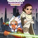Preview of Star Wars: Forces of Destiny – Ahsoka & Padme