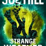 Book Review – Strange Weather by Joe Hill